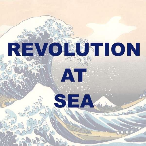 Revolution at Sea