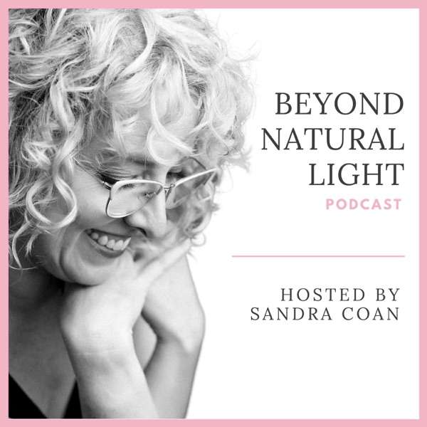 Beyond Natural Light – A Photography Podcast