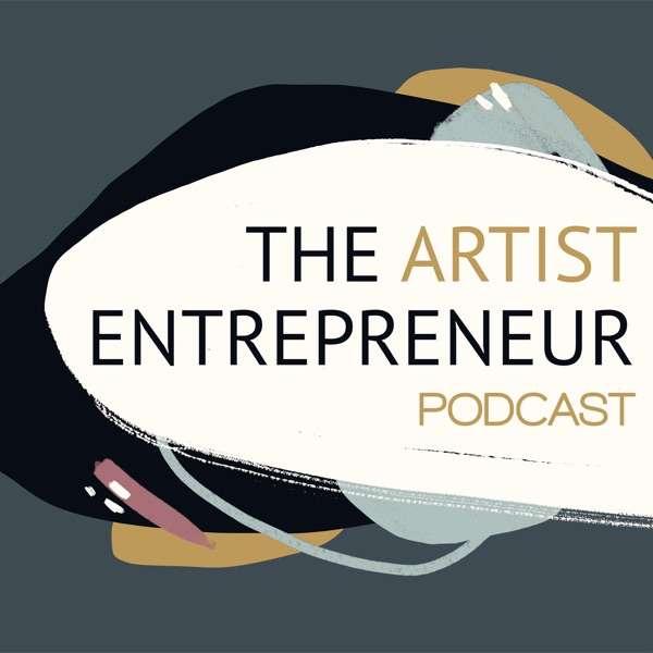 The Artist Entrepreneur Podcast