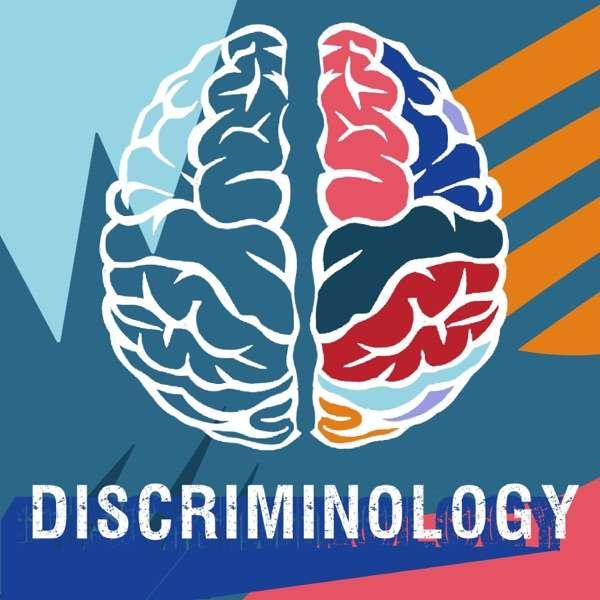 Discriminology