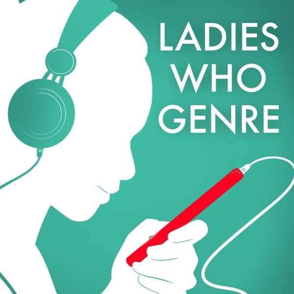 Ladies Who Genre
