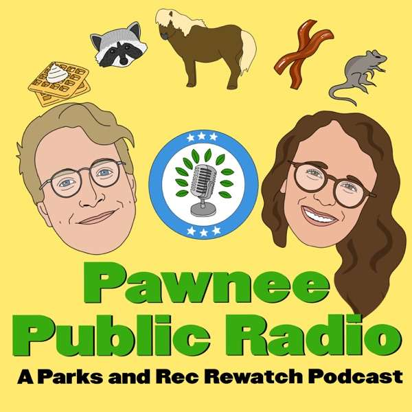 Pawnee Public Radio: A Parks and Rec Rewatch Podcast