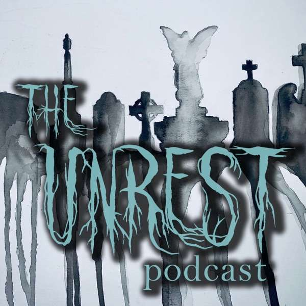 The Unrest Podcast