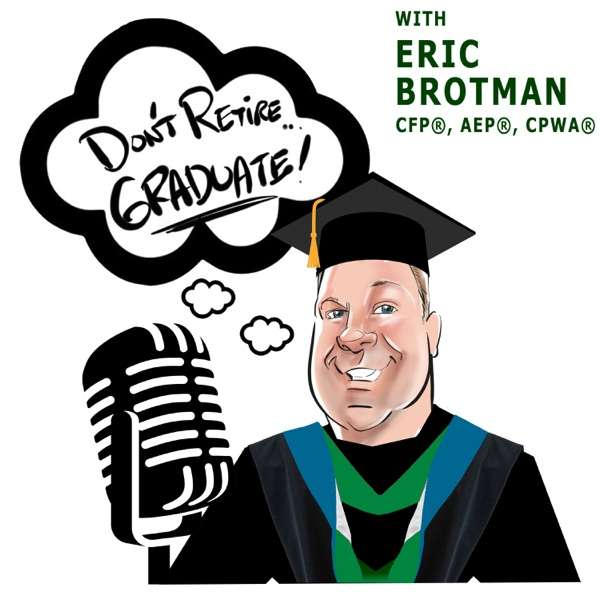 Don't Retire…Graduate Podcast
