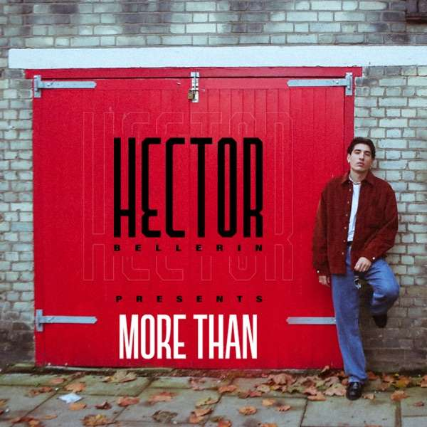 More Than – With Héctor Bellerín