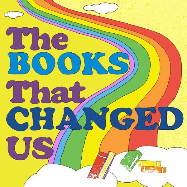 The Books That Changed Us