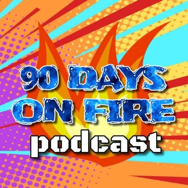 90 Days On Fire