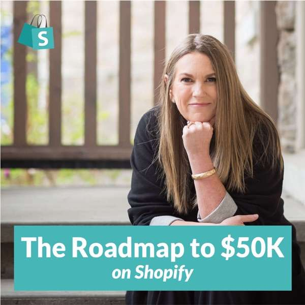The Roadmap to $50k on Shopify