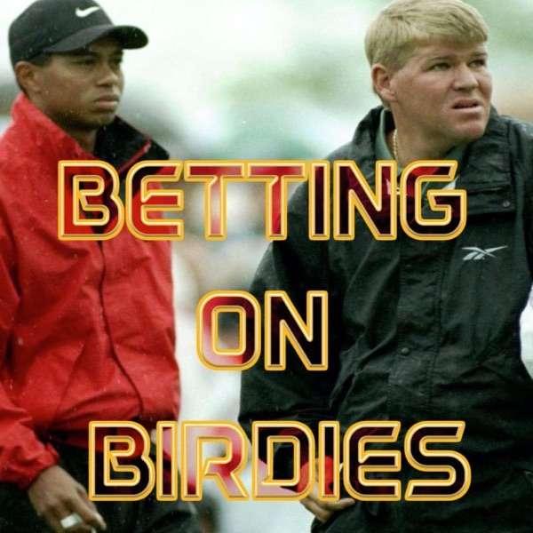 Betting on Birdies