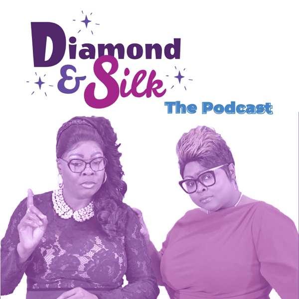 Diamond & Silk: The Podcast