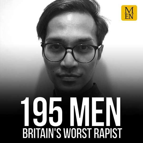 195 Men: Britain's Worst Rapist