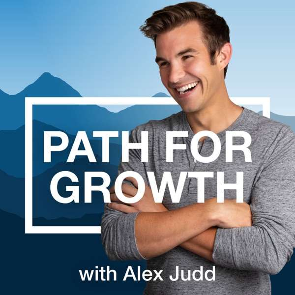 Path for Growth with Alex Judd