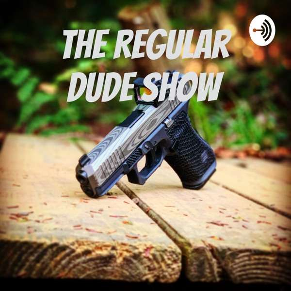 The Regular Dude Show