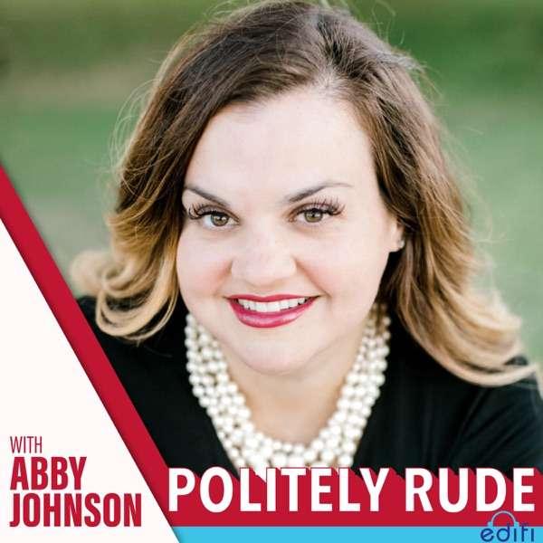 Politely Rude With Abby Johnson