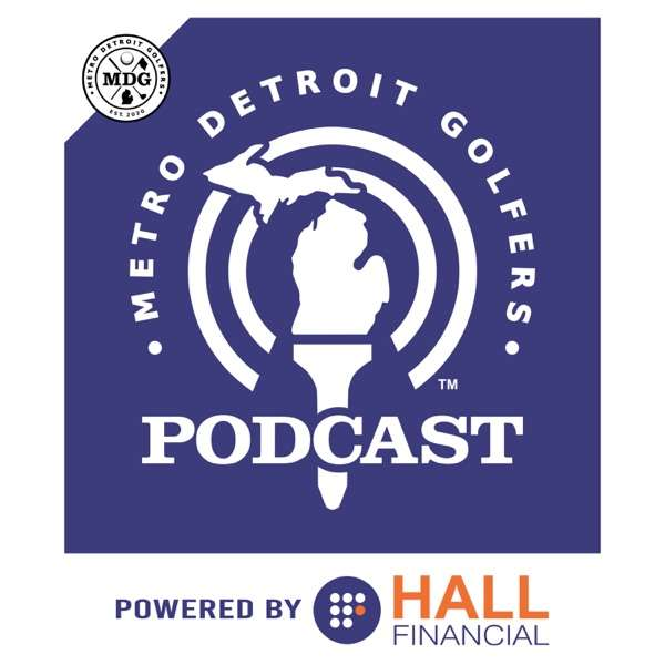 Metro Detroit Golfers Podcast
