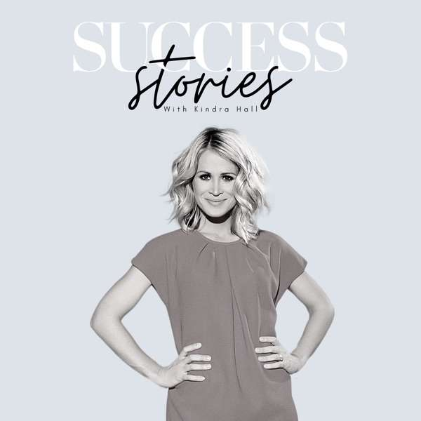 SUCCESS Stories with Kindra Hall