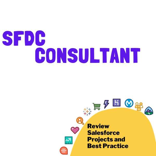 SFDC Consultant – Become a better Salesforce Consultant
