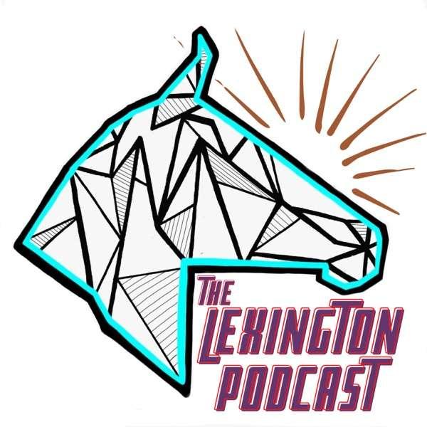 The Lexington Podcast