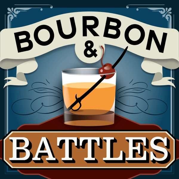 Bourbon and Battles