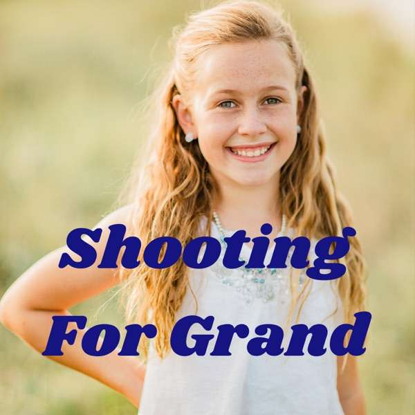Shooting For Grand