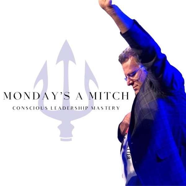 Monday's A Mitch