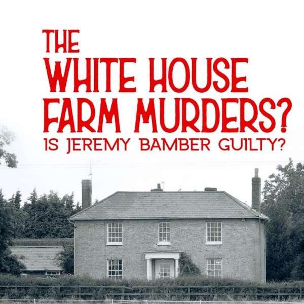 The White House Farm murders