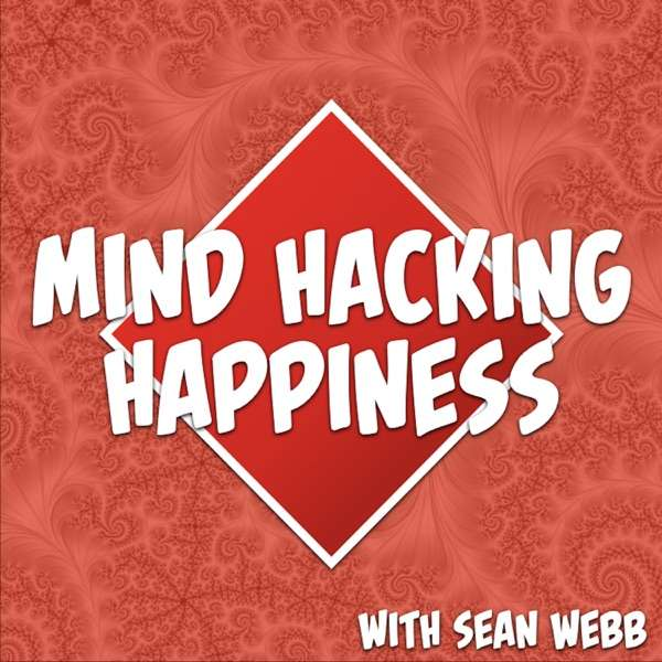 Mind Hacking Happiness's Podcast