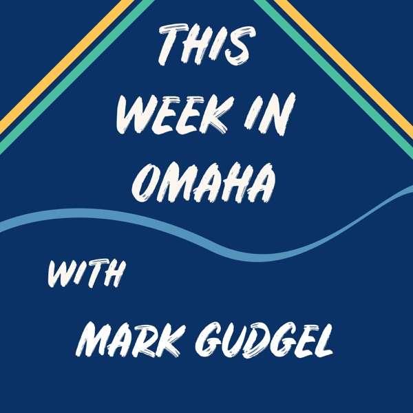 This Week In Omaha