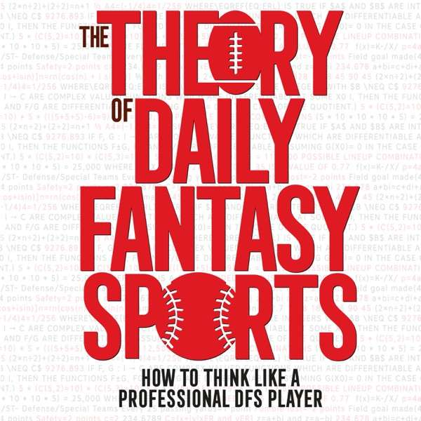Theory of DFS – Daily Fantasy Sports Strategy