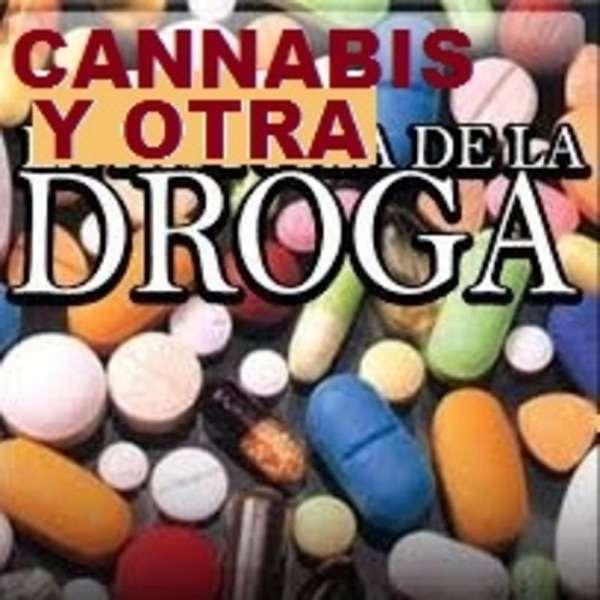 MARIHUANA CANNABIS Y OTRAS DROGAS