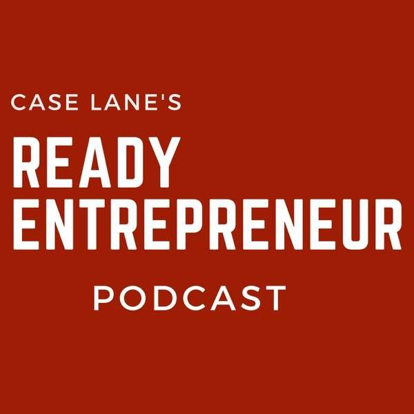 The Ready Entrepreneur Podcast