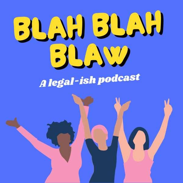 Blah Blah Blaw
