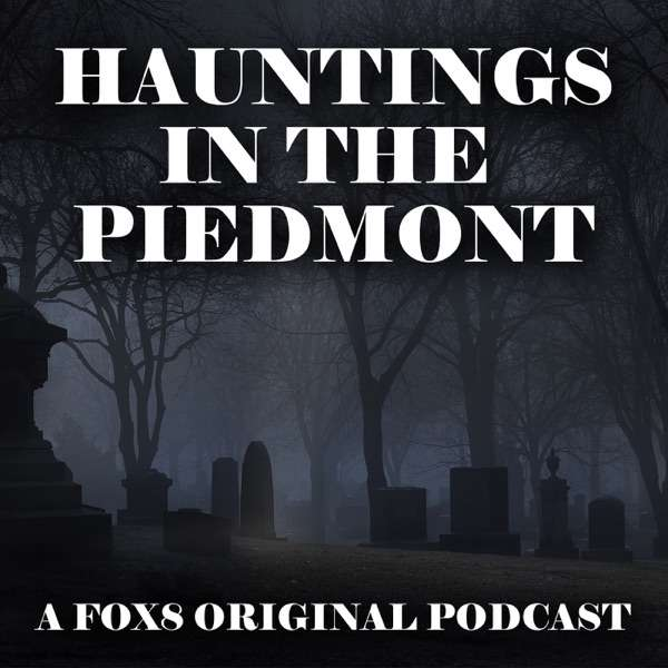 Hauntings in the Piedmont