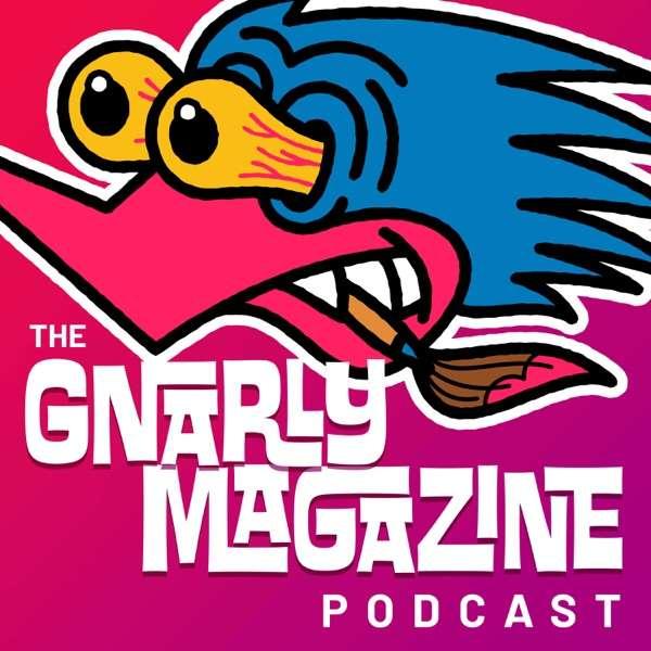 Gnarly Magazine Podcast