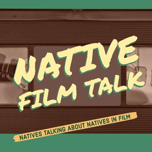 Native Film Talk