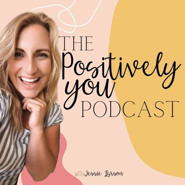 The Positively You Podcast
