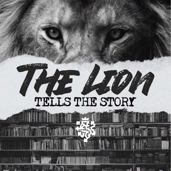 The Lion Tells The Story