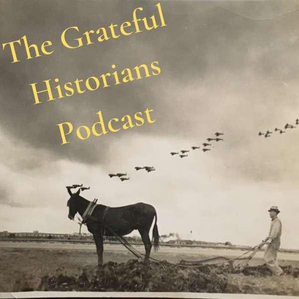 The Grateful Historians Podcast