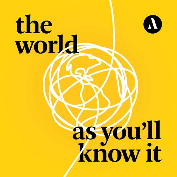 The World as You'll Know It