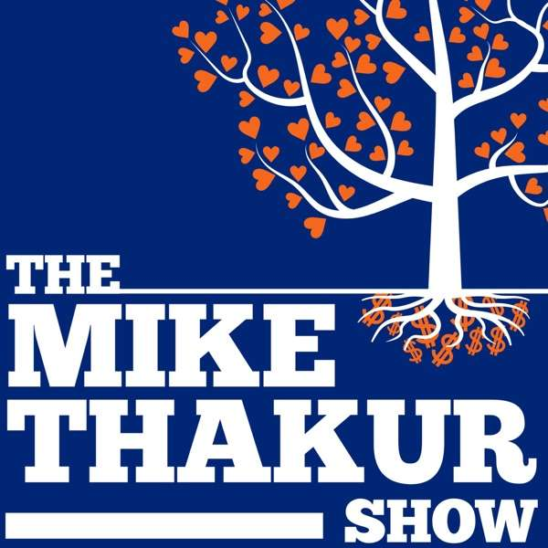 The Mike Thakur Show