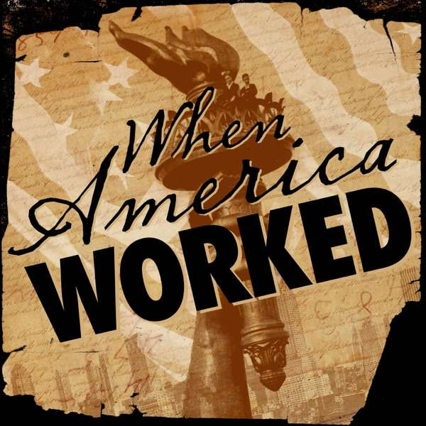 When America Worked