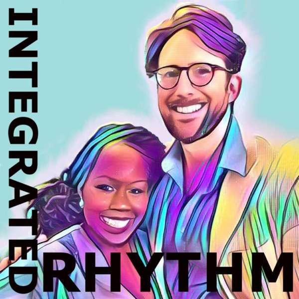 Integrated Rhythm