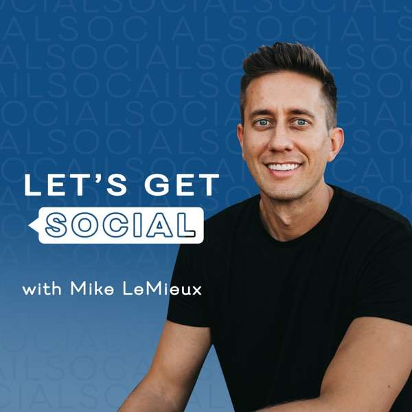 Let's Get Social with Mike LeMieux