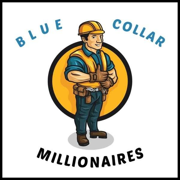 Blue Collar Millionaire