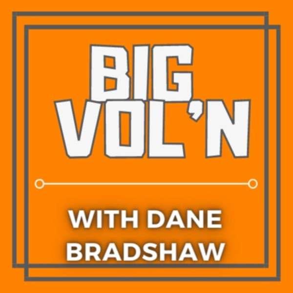 Big Vol'n with Dane Bradshaw