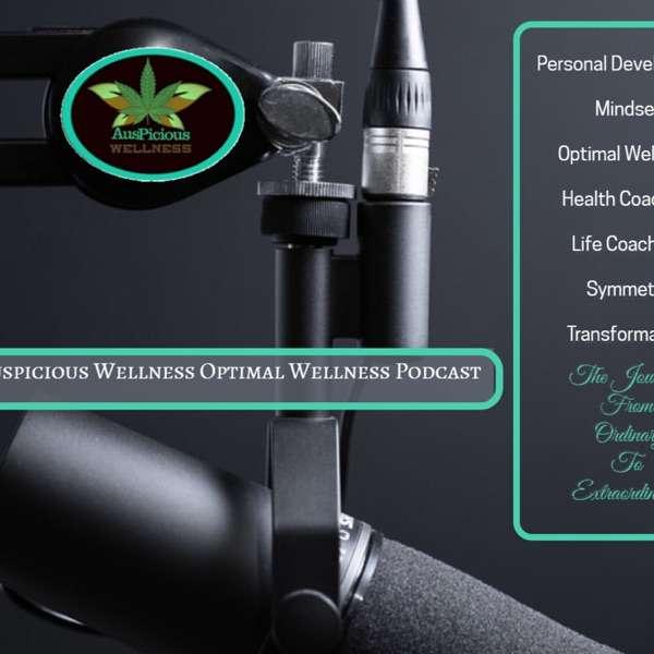 Auspicious Wellness Optimal Wellness Podcast