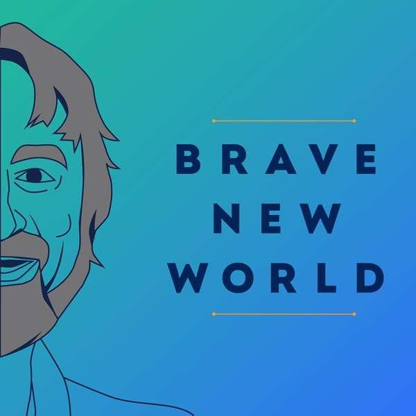Brave New World — hosted by Vasant Dhar