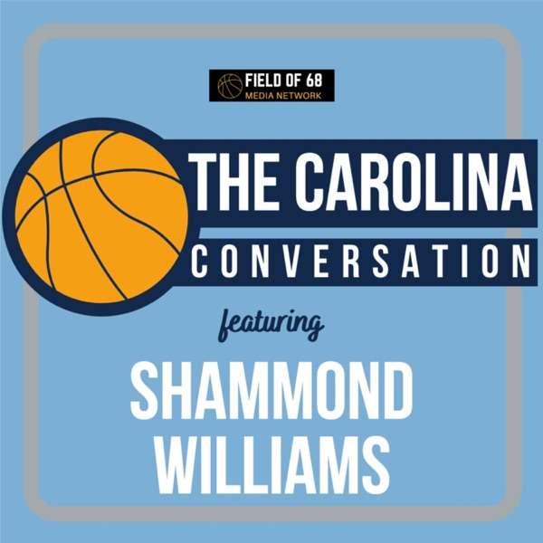 The Carolina Conversation, with Shammond Williams