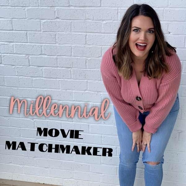 Millennial Movie Matchmaker