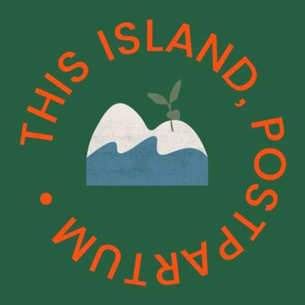 this island, postpartum